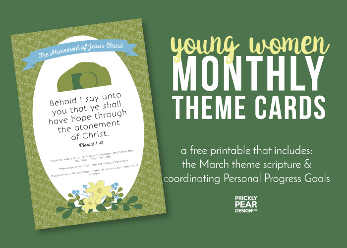 Young Women Monthly Theme Card | March – The Atonement of Jesus Christ