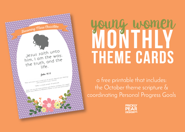 October Monthly Theme Card | Becoming More Christlike | Free Young Women Theme Card Printable